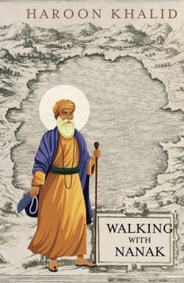 Cover image for Walking With Nanak