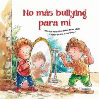No más bullying para mí