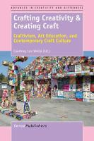 Crafting Creativity & Creating Craft