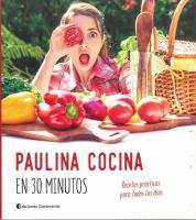 Paulina cocina en 30 minutos