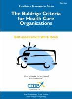 The Baldridge Criteria For Health Organizations