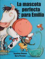 La mascota perfecta para Emilia