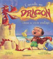 Cuando un dragón viene a vivir contigo