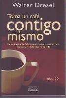 Toma un café contigo mismo