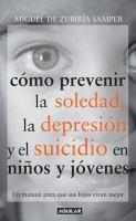 Como prevenir la soledad, la depresión y el suicidio en niños y jóvenes