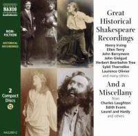 Great Historical Shakespeare Recordings, And, A Miscellany