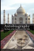 Autobiography : the Story of My Experiments With Truth