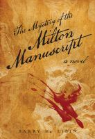The Mystery of the Milton Manuscript