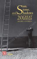 Sun, Stone, and Shadows
