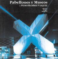 Pabellones y museos de Pedro Ramírez Vázquez