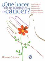 Qué hacer con un diagnóstico de cáncer?