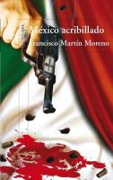 Mexico acribillado