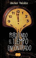 Perdiendo el tiempo encontrado