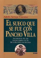 El sueco que se fue con Pancho Villa