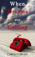 When Dreams Are Calling