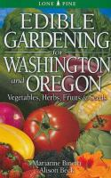 Edible Gardening for Washington and Oregon