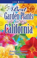 Best Garden Plants for California
