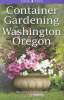 Container Gardening for Washington and Oregon