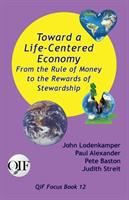 Toward A Life-centered Economy