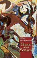 Chaos of the Senses