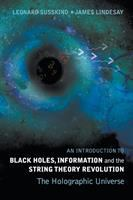 An Introduction to Black Holes, Information, and the String Theory Revolution