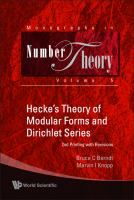 Hecke's Theory of Modular Forms and Dirichlet Series (2nd Printing and Revisions)