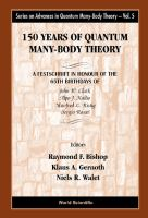 150 Years of Quantum Many-Body Theory