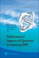 Mathematical Aspects of Quantum Computing 2007