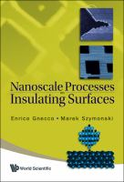 Nanoscale Processes on Insulating Surfaces