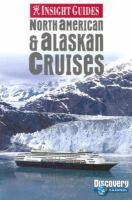 North American & Alaskan Cruises