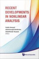 Recent Developments in Nonlinear Analysis