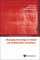 Managing Knowledge for Global and Collaborative Innovations