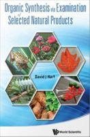 Organic Synthesis via Examination of Selected Natural Products
