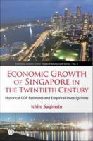 Economic Growth Is Singapore in the Twentieth Century