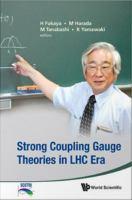 Strong Coupling Gauge Theories in LHC Era