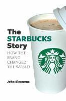The Starbucks Story
