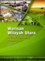 Warisan wilayah utara Semenanjung Malaysia