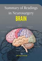 Summary of Readings in Neurosurgery