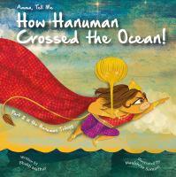Amma, Tell Me How Hanuman Crossed the Ocean!
