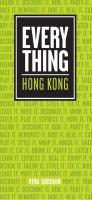 Everything Hong Kong
