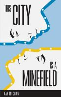 CITY IS A MINEFIELD