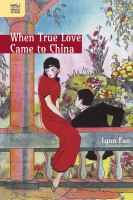 When True Love Came to China