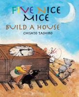 5 Nice Mice Build A House