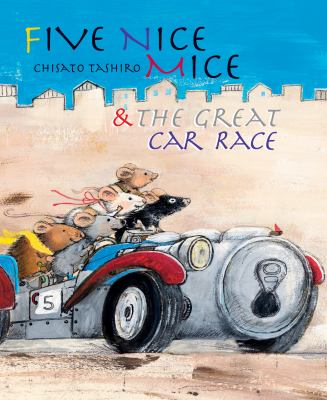Cover image for 5 Nice Mice and the Great Car Race