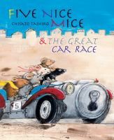 5 Nice Mice and the Great Car Race