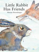 Little Rabbit Has Friends