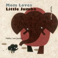 Mom Loves Little Jumbo