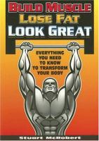 Build Muscle, Lose Fat, Look Great