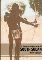 A Concise History of South Sudan