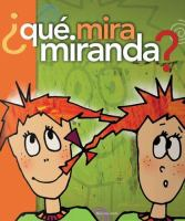 Qué mira Miranda?